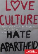 Apartheid & Cultural Boycott
